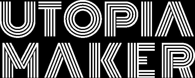 UtopiaMaker